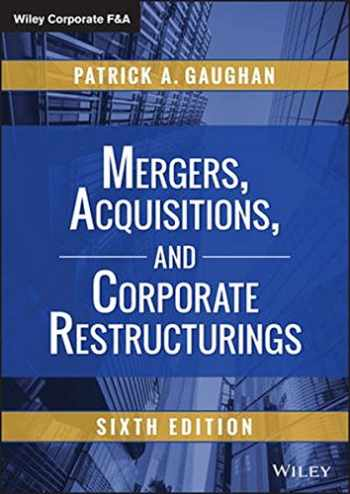 9781118997543-1118997549-Mergers, Acquisitions, and Corporate Restructurings (Wiley Corporate F&A)