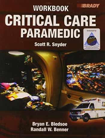 9780132258920-0132258927-Critical Care Paramedic Workbook