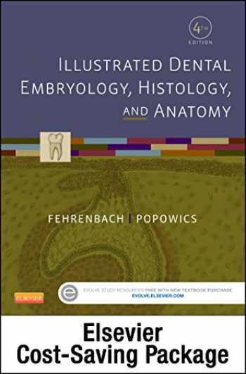 9780323355995-0323355994-Illustrated Dental Embryology, Histology, and Anatomy - Text and Student Workbook Package
