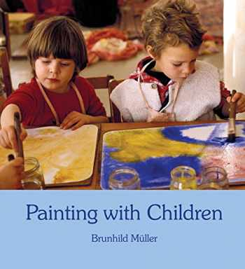 9780863153662-0863153666-Painting With Children: Colour and Child Development