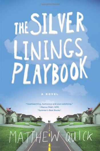 9780374264260-0374264260-The Silver Linings Playbook: A Novel