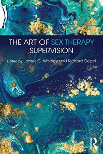 9781138575646-113857564X-The Art of Sex Therapy Supervision