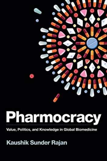 9780822363279-0822363275-Pharmocracy: Value, Politics, and Knowledge in Global Biomedicine (Experimental Futures)