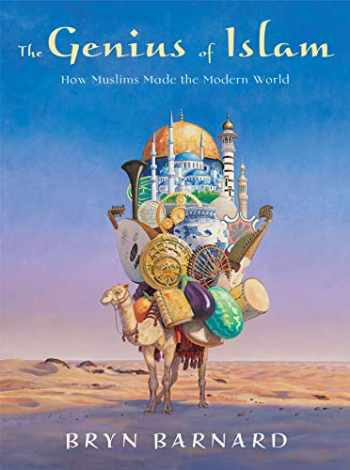 9780375840722-0375840729-The Genius of Islam: How Muslims Made the Modern World