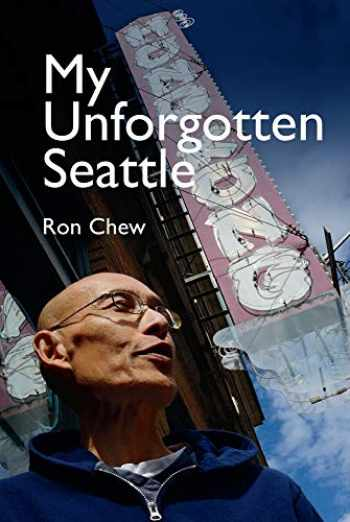 9780295748412-0295748419-My Unforgotten Seattle