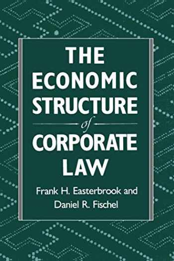 9780674235397-0674235398-The Economic Structure of Corporate Law