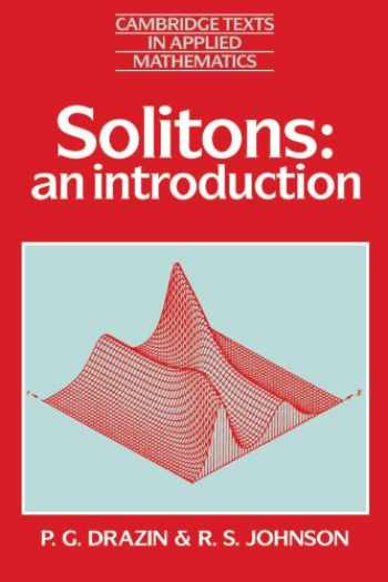 9780521336550-0521336554-Solitons: An Introduction (Cambridge Texts in Applied Mathematics)