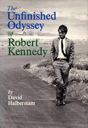 9780394450254-0394450256-The Unfinished Odyssey of Robert Kennedy