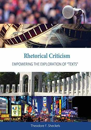 """9781516523801-1516523806-Rhetorical Criticism: Empowering the Exploration of """"Texts"""""""