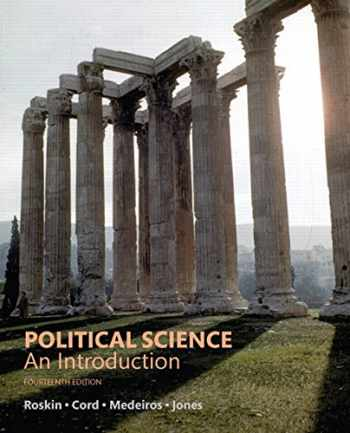 9780134402857-0134402855-Political Science: An Introduction (14th Edition)