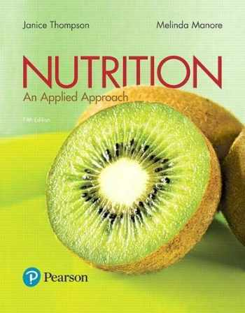 9780134516233-0134516230-Nutrition: An Applied Approach (5th Edition)
