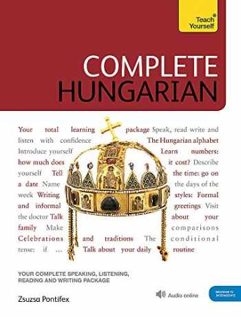 9781529324631-1529324637-Complete Hungarian: Learn to read, write, speak and understand Hungarian (Teach Yourself)