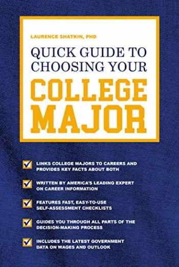 9781782551638-1782551638-Quick Guide to Choosing Your College Major