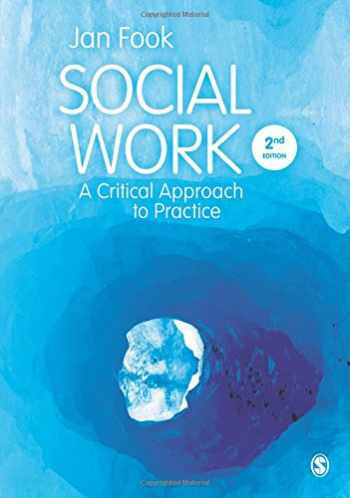 9781446200520-1446200523-Social Work: A Critical Approach to Practice