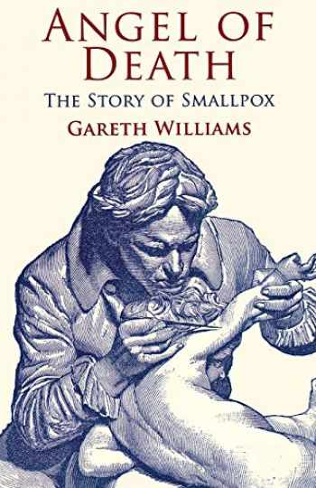 9780230302310-0230302319-Angel of Death: The Story of Smallpox