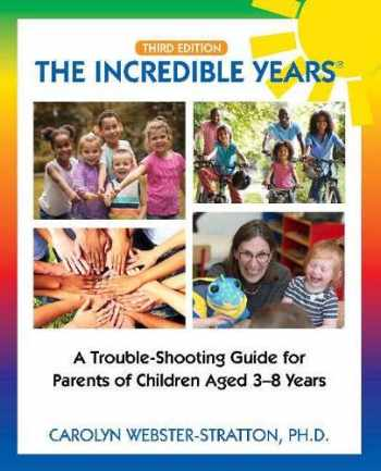 9780578434513-0578434512-The Incredible Years (R): Trouble Shooting Guide for Parents of Children Aged 3-8 Years (3rd Edition)