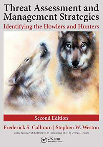 9781498721844-1498721842-Threat Assessment and Management Strategies: Identifying the Howlers and Hunters, Second Edition