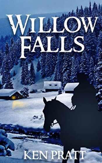 9781641195430-1641195436-Willow Falls (Matt Bannister Western)