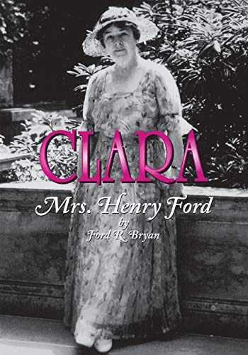 9780814330654-0814330657-Clara: Mrs. Henry Ford