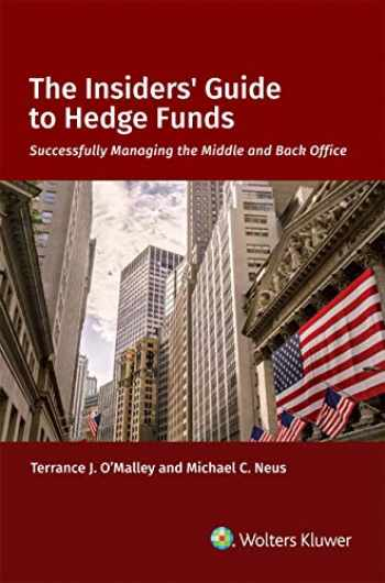 9781543802214-1543802214-The Insiders' Guide to Hedge Funds