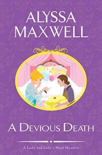 9781617738401-1617738409-A Devious Death (A Lady and Lady's Maid Mystery)