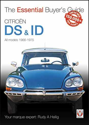 9781845841386-1845841387-Citroen DS & ID All models (except SM) 1966 to 1975: The Essential Buyer's Guide