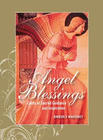 9781592334353-1592334350-The Angel Blessings Kit, Revised Edition: Cards of Sacred Guidance and Inspiration