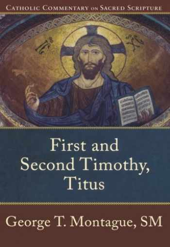 9780801035814-0801035813-First and Second Timothy, Titus (Catholic Commentary on Sacred Scripture)