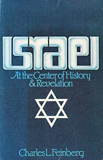 9780930014384-0930014383-Israel at the Center of History & Revelation