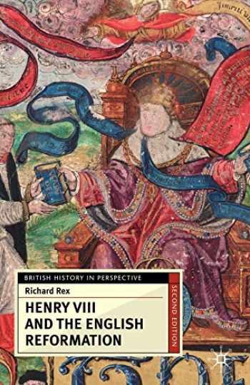9781403992734-1403992738-Henry VIII and the English Reformation (British History in Perspective)