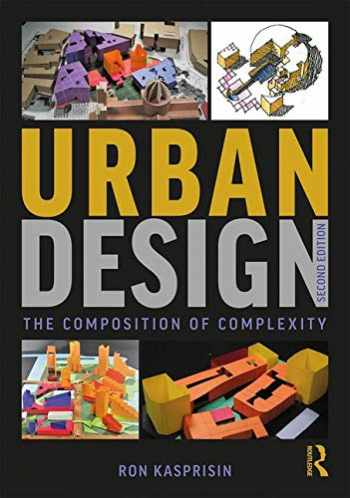 9781138085657-1138085650-Urban Design: The Composition of Complexity