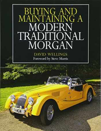 9781785003776-1785003771-Buying and Maintaining a Modern Traditional Morgan