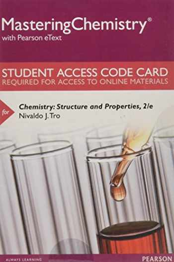 9780134566290-0134566297-Mastering Chemistry with Pearson eText -- Standalone Access Card -- for Chemistry: Structure and Properties (2nd Edition)