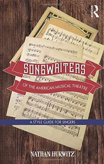 9781138914421-1138914428-Songwriters of the American Musical Theatre