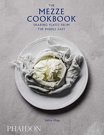9780714876856-0714876852-The Mezze Cookbook: Sharing Plates from the Middle East