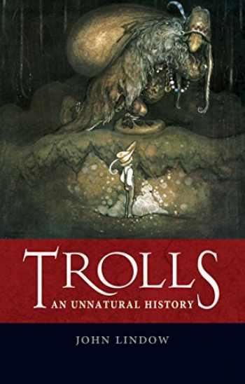 9781780235653-1780235658-Trolls: An Unnatural History