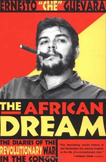 9780802138347-0802138349-The African Dream: The Diaries of the Revolutionary War in the Congo