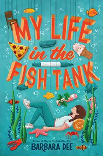 9781534432338-1534432337-My Life in the Fish Tank