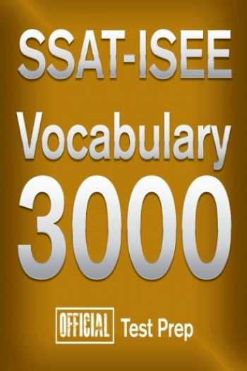 9781517313760-1517313767-Official SSAT-ISEE Vocabulary 3000 : Become a True Master of SSAT-ISEE Vocabular