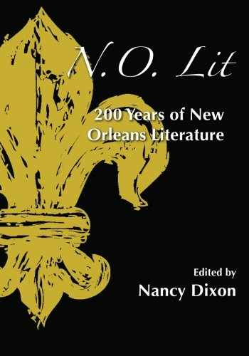 9781935084525-1935084526-N.O. Lit: 200 Years of New Orleans Literature