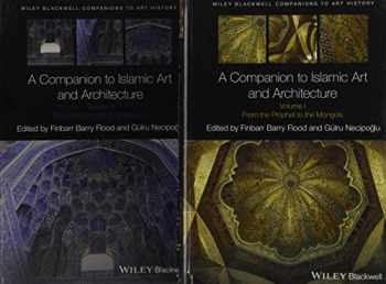 9781119068662-1119068665-A Companion to Islamic Art and Architecture, 2 Volume Set (Blackwell Companions to Art History)