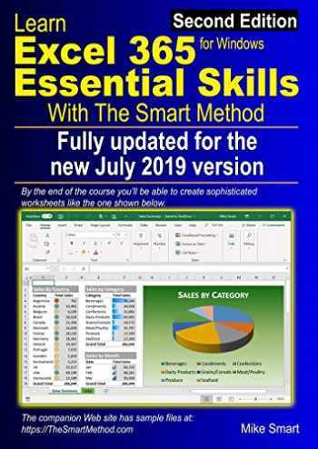 9781909253407-1909253405-Learn Excel 365 Essential Skills with The Smart Method: Second Edition: updated for the July 2019 Semi-Annual version 1902