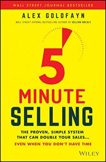 9781119687658-1119687659-5-Minute Selling: The Proven, Simple System That Can Double Your Sales ... Even When You Don't Have Time