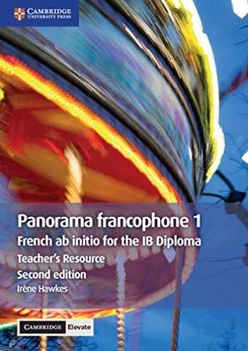 9781108610469-1108610463-Panorama francophone 1 Teacher's Resource with Cambridge Elevate: French ab Initio for the IB Diploma (French Edition)