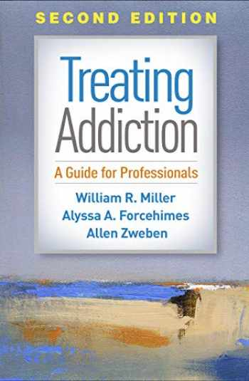9781462540440-1462540449-Treating Addiction, Second Edition: A Guide for Professionals