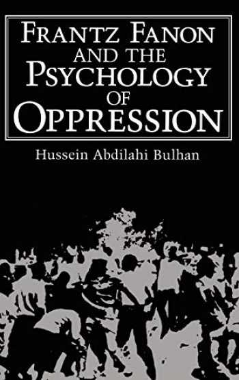 9780306419508-0306419505-Frantz Fanon and the Psychology of Oppression (Path in Psychology)
