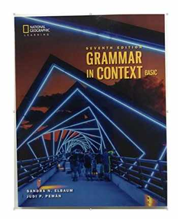 9780357140482-0357140486-Grammar in Context Basic: Student Book with Online Practice Sticker (Grammar in Context, Seventh Edition, K12)
