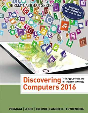 9781305391857-1305391853-Discovering Computers ©2016 (Shelly Cashman Series)