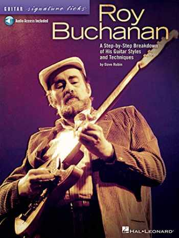 9781458497352-1458497356-Roy Buchanan - Guitar Signature Licks: A Step-by-Step Breakdown of His Guitar Styles and Techniques