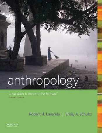 9780190840686-0190840684-Anthropology: What Does it Mean to Be Human?
